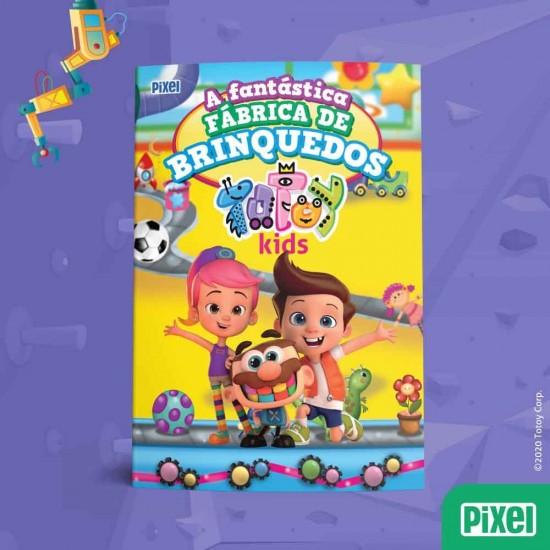 Livro - A Fantástica Fábrica de Brinquedos Totoy Kids