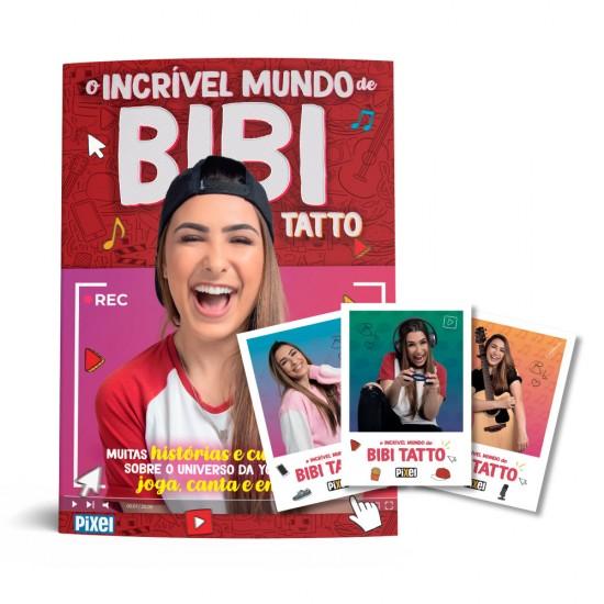 Livro Autografado - O Incrível Mundo de Bibi Tatto + Kit de Fotos